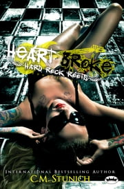 Heart Broke eBook by C.M. Stunich
