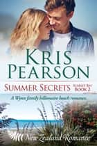 Summer Secrets ebook by Kris Pearson