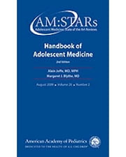 AM:STARs Handbook of Adolescent Medicine - Adolescent Medicine: State of the Art Reviews, Volume 20, No. 2 ebook by American Academy of Pediatrics Section on Adolescent Health,Alain Joffe MD, MPH,Margaret  J. Blythe MD