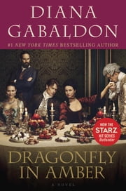 Dragonfly in Amber - A Novel ebook by Diana Gabaldon