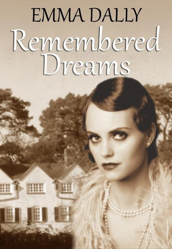 Remembered Dreams ebook by Emma Dally