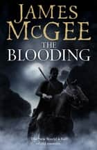 The Blooding ebook by James McGee