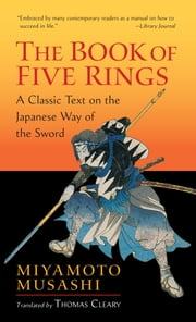 The Book of Five Rings ebook by Miyamoto Musashi,Thomas Cleary