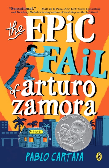 The Epic Fail of Arturo Zamora ebook by Pablo Cartaya