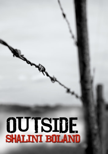 Outside (Outside Series #1) ebook by Shalini Boland