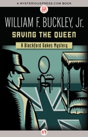 Saving the Queen ebook by William F. Buckley