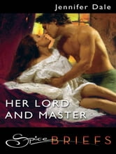Her Lord and Master ebook by Jennifer Dale