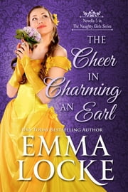 The Cheer in Charming an Earl ebook by Emma Locke