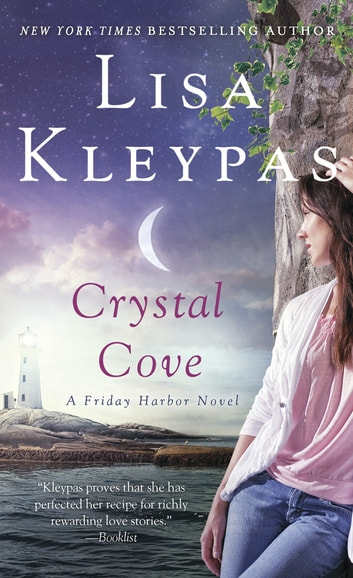 Crystal Cove - A Friday Harbor Novel ebook by Lisa Kleypas