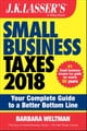 J.K. Lasser's Small Business Taxes 2018 - Your Complete Guide to a Better Bottom Line ebook by Barbara Weltman