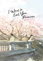 I Want to Eat Your Pancreas (Light Novel) ebook by Yoru Sumino, loundraw