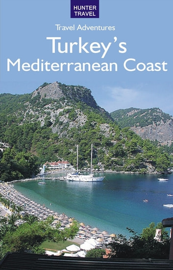 Turkey's Mediterranean Coast ebook by Samantha  Lafferty