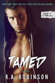 Tamed - The Torn Series, #5 ebook by K.A. Robinson