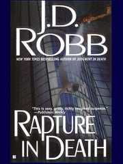 Rapture in Death ebook by J. D. Robb,Nora Roberts