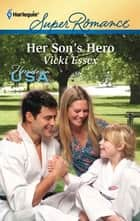 Her Son's Hero ebook by Vicki Essex