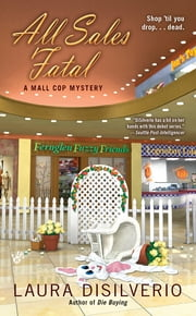 All Sales Fatal ebook by Laura DiSilverio