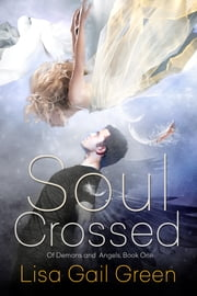 Soul Crossed ebook by Lisa Gail Green