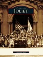 Joliet ebook by Marianne Wolf