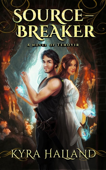 Source-Breaker - Tales of Tehovir, #2 ebook by Kyra Halland