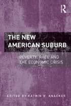 The New American Suburb ebook by Katrin B. Anacker