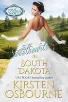 Sweethearts in South Dakota - At the Altar, #14 ebook by Kirsten Osbourne