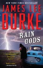 Rain Gods - A Novel ebook by James Lee Burke