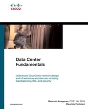 Data Center Fundamentals ebook by Mauricio Arregoces,Maurizio Portolani