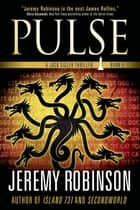 Pulse ebook by Jeremy Robinson