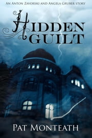 Hidden Guilt - Occult & Supernatural series, #2 ebook by Pat Monteath