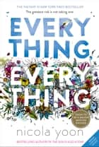 Everything, Everything ebook by