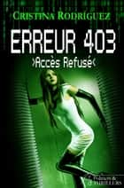 ACCESS DENIED - Erreur 403 eBook by Cristina Rodriguez