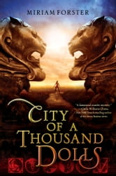 City of a Thousand Dolls ebook by Miriam Forster