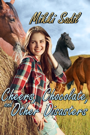 Cheers, Chocolate and Other Disasters ebook by Mikki Sadil