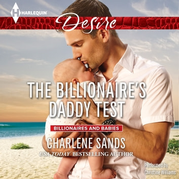 The Billionaire's Daddy Test audiobook by Charlene Sands