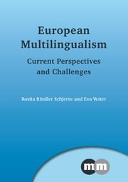 European Multilingualism: Current Perspectives and Challenges ebook by Rosita Rindler Schjerve,Eva Vetter