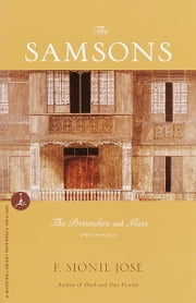 The Samsons - Two Novels; ebook by F. Sionil Jose