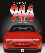 Porsche 944 ebook by Brian Long