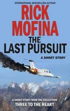 The Last Pursuit ebook by Rick Mofina