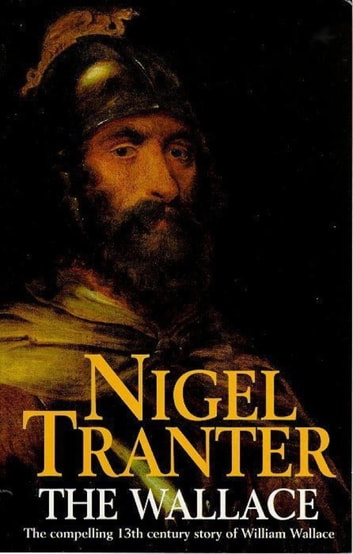 The Wallace ebook by Nigel Tranter