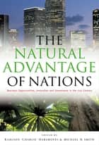 The Natural Advantage of Nations ebook by Michael Harrison Smith