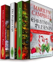 Christmas Presents - A Saint, a Sinner and a Town of Spirits (Three Romantic Novellas in One Boxed Set) ebook by Marilyn Campbell