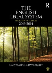 The English Legal System - 2013-2014 ebook by Gary Slapper,David Kelly