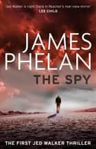 Killing goldfinger ebook by wensley clarkson 9781786484871 the spy ebook by james phelan fandeluxe Ebook collections