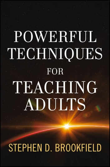 Powerful techniques for teaching adults ebook by stephen d powerful techniques for teaching adults ebook by stephen d brookfield fandeluxe Image collections