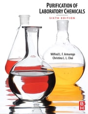 Purification of Laboratory Chemicals ebook by W.L.F. Armarego,Christina Chai