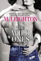 The Wild Ones ebook by