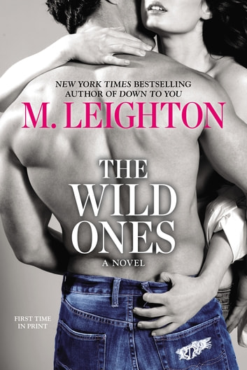 The Wild Ones ebook by M. Leighton