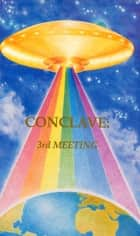 Conclave: 3rd Meeting ebook by Tuieta