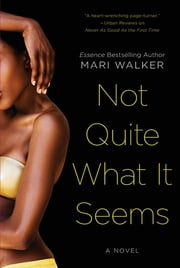 Not Quite What It Seems ebook by Mari Walker