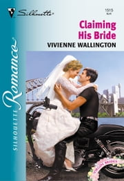 Claiming His Bride ebook by Vivienne Wallington